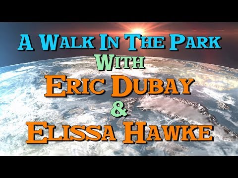 A Walk In The Park with Eric Dubay & Elissa Hawke