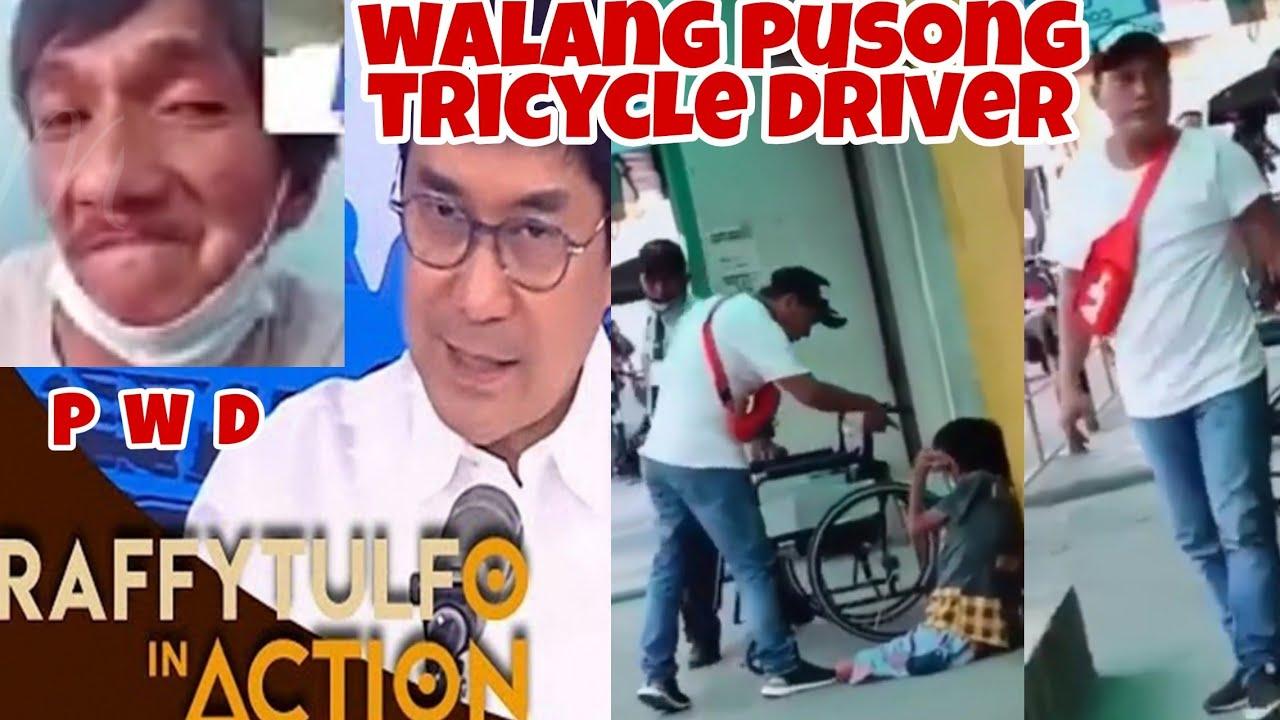 Download RAFFY TULFO IN ACTION! || P W D SINAMPAL, TINADYAKAN AT PINAGTRIPAN NG  ISANG TRICYCLE DRIVER