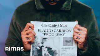 Смотреть клип Eladio Carrion - Progreso