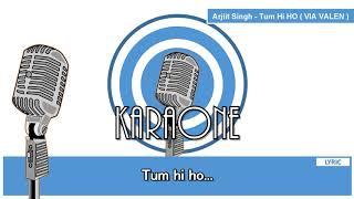 VIA VALLEN - Arijit Singh aashiqui Tum Hi Ho ( Dangdut Koplo ) Indonesia - Karaoke Liric