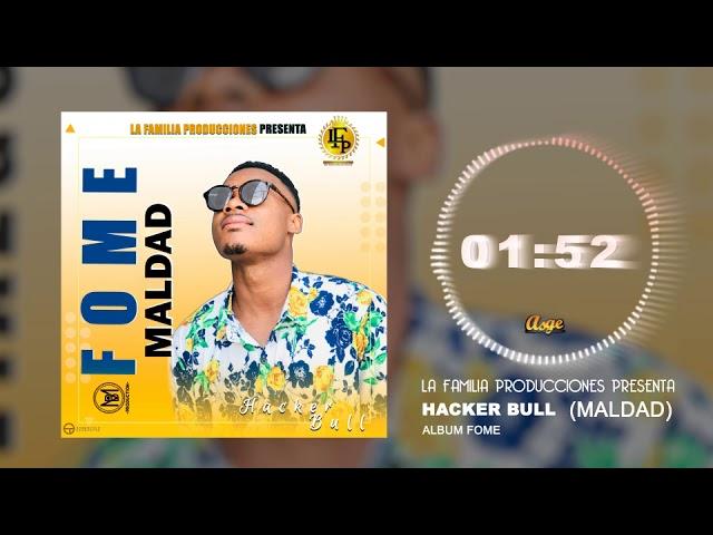 Hacker Bull_FOME-MALDAD (Official Audio)