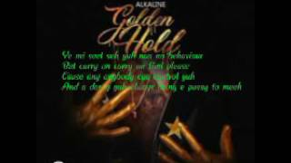 Alkaline - Golden Hold Official Lyrics