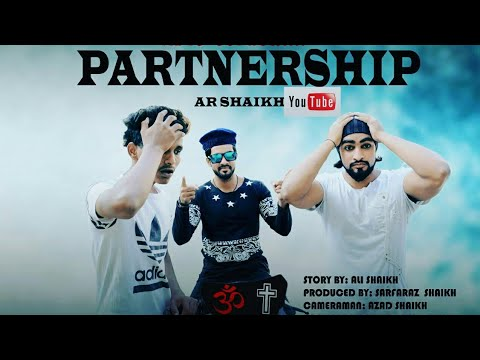 PARTNERSHIP | AR SHAIKH | COMEDY VIDEO