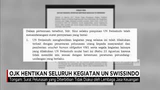 Video OJK Hentikan Seluruh Kegiatan UN Swissindo download MP3, 3GP, MP4, WEBM, AVI, FLV November 2017