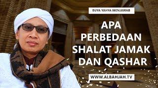 Apa Perbedaan Shalat Jamak dan Qashar | Buya Yahya Menjawab