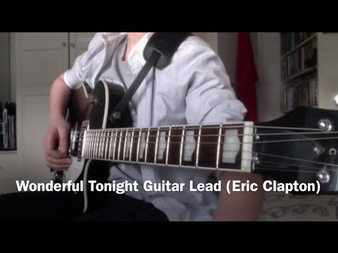 Wonderful Tonight Guitar Lead Eric Clapton - YouTube