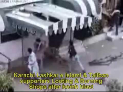 Karachi Lashkar e Islami & Taliban supporters Looting & Burning Shops after bomb blast