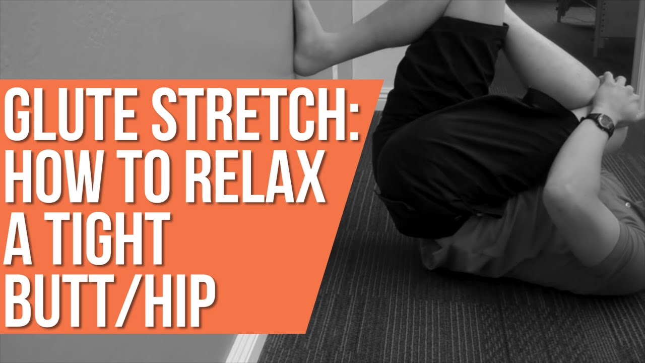 Ass Stretching Techniques