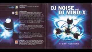 DJ Noise meets DJ Mind X Night Rockers