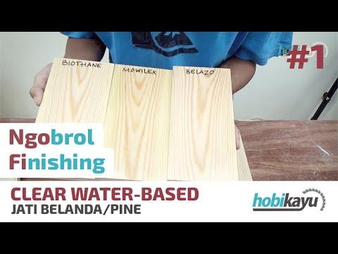Finishing Kayu Jati Belanda (Clear Water-based Finish)