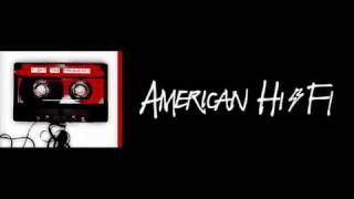 American Hi-Fi - Lookout For Hope (New Song 2010)