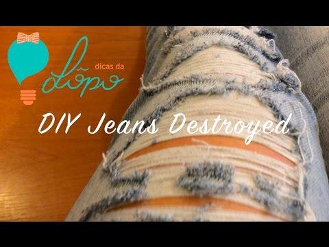 DIY | Como Desfiar Calça Jeans | Jeans Destroyed | Letícia Lôpo