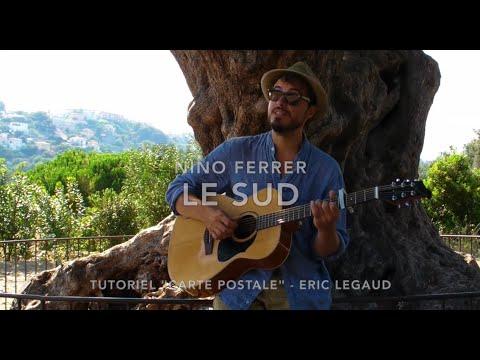 Le sud (Nino Ferrer) - Cours Guitare - Tuto carte postale à Nice