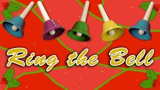 Ring the Bell | Christmas Song for Kids