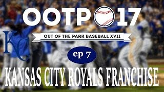Out of the Park Baseball 17: Kansas City Royals Franchise [Ep 7]