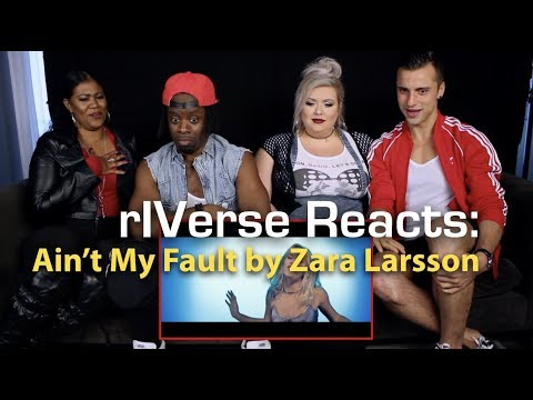 RIVerse Reacts: Ain't My Fault By Zara Larsson - M/V Reaction