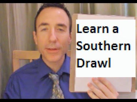 Learn a Southern Drawl