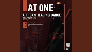 African Healing Dance (Instrumental) (feat. Wyoma)