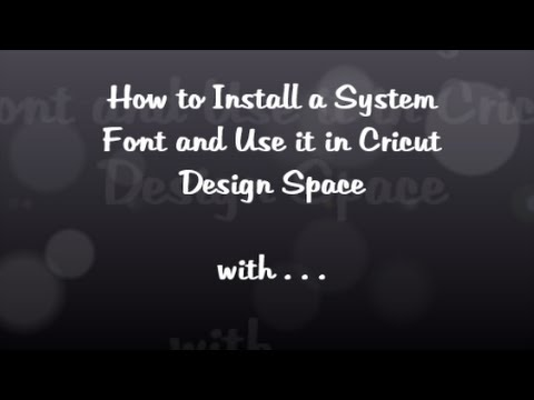 Installing Fonts in Cricut Design Space