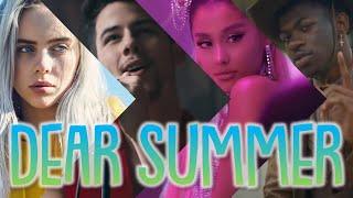 DEAR SUMMER   Summer 2019 Megamix (80+ Songs)