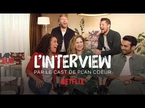 L'INTERVIEW DU CAST DE PLAN COEUR
