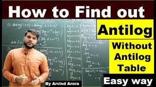 🤑😱 How to find Antilog without antilog table(Easiest method) By Arvind Arora