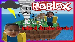 ROBLOX natural disaster survival.FUN FAMILY GAME FOR KIDS!