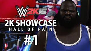 WWE 2K15 (PS4) 2K Showcase - Hall of Pain Gameplay Walkthrough Part 1