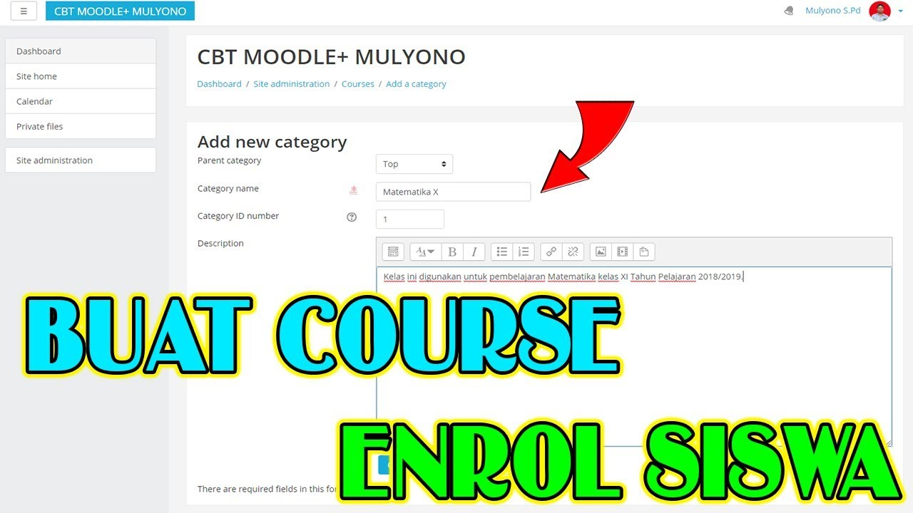Part 6 Membuat Course Kelas Dan Menambahkan Siswa Cbt Ujian Online Moodle Youtube