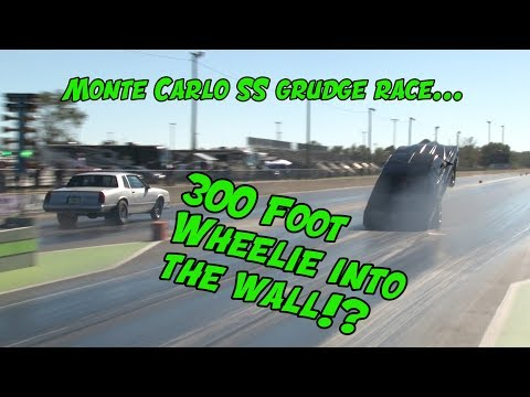 300ft Wheelstand into theWall!? Monte Carlo SS Grudge Race!
