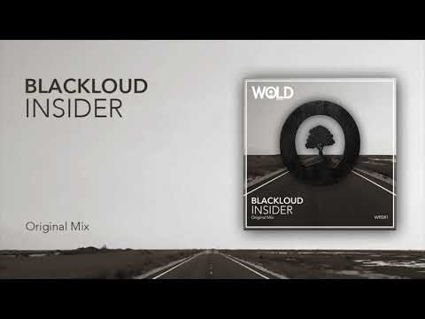 BLACKLOUD - Insider (Original Mix)