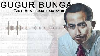 Download MERINDING! INSTRUMENT TERBARU lagu GUGUR BUNGA ciptaan Alm. IZMAIL MARZUKI