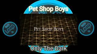 Pet shop boys-Only the dark 2020
