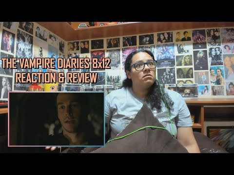 """The Vampire Diaries 8x12 REACTION & REVIEW """"What Are You?"""" S08E12 