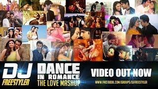 DJ Freestyler Dance In Romance The Love Mashup