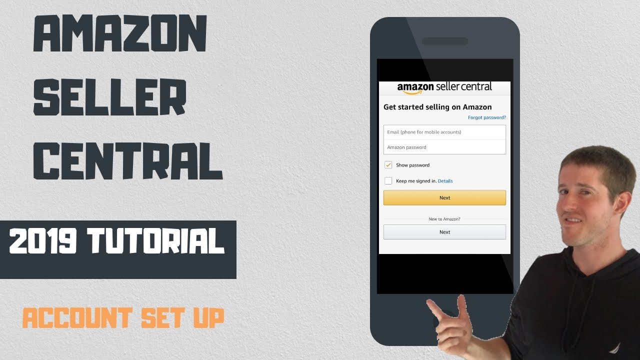 How To Set Up An Amazon Seller Central Account 2019