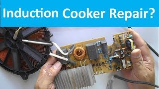 How to Repair a Dead Induction Cooker (By High Voltage) at Home