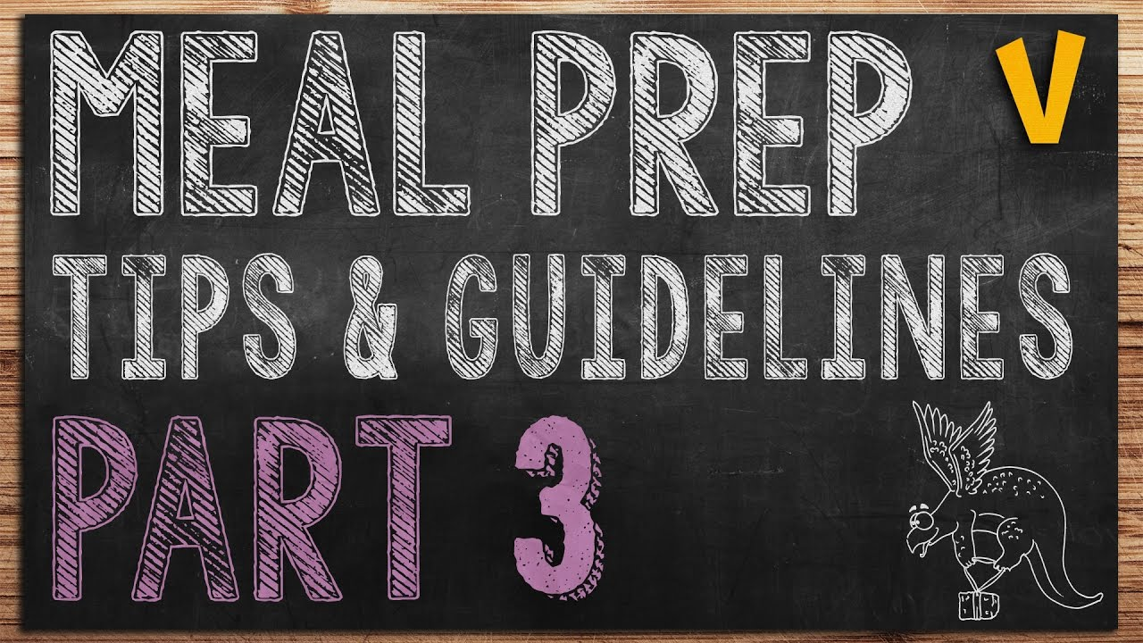 Meal Prep Tips and Guidelines – Health, safety and storage
