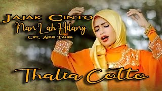 Download lagu Thalia Cotto Jajak Cinto Nan Hilang MP3