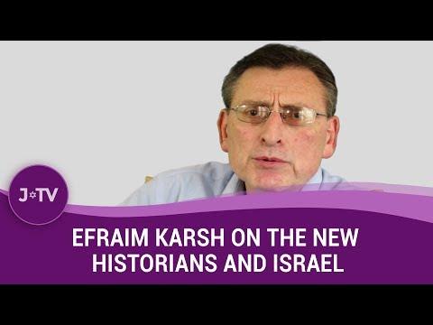 How have 'New Historians' distorted the Israel-Palestinian conflict? - Historian Efraim Karsh