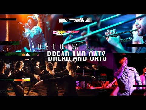 DECORA – Bread and Oats – Theatrical Hip-Hop Show mp3