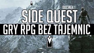Mechanika gier RPG bez tajemnic - po co nam side questy?