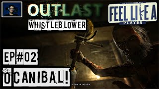 Outlast: Whistleblower #02 - O Canibal! ᴴᴰ