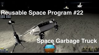 Kerbal Space Program - Reusable Space Program - Episode 22 - Space... Garbage Truck