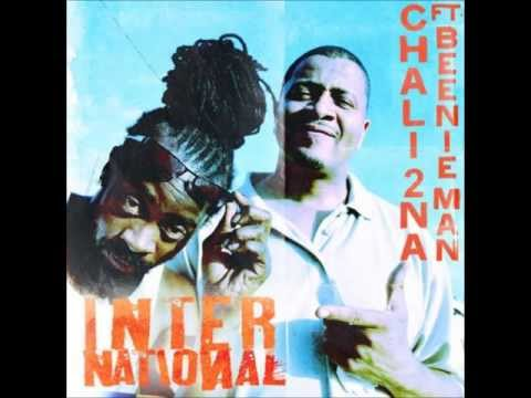 Chali 2na ft Beenie Man - International HD