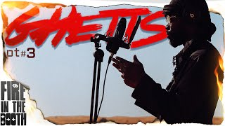 Ghetts - Fire in the Booth pt3