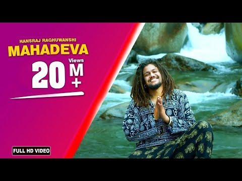 Special Shivratri 2020 | Mahadeva Song | Hansraj Raghuwanshi New Song | Devo Ke Deva Mahadeva