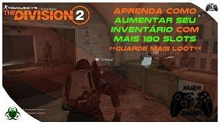 THE DIVISION 2 | COMO AUMENTAR O ESPAÇO DO SEU INVENTÁRIO EM MAIS 180 SLOTS[PT-BR]