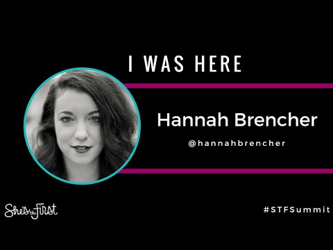 I Was Here: Hannah Brencher at #STFSummit 2015