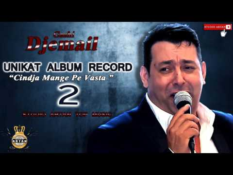 Djemail 2017 Album Hitija - Cindja Manghe pe Vasta - (2) STUDIO ARTAN